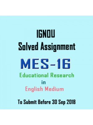 MES-016 English IGNOU Solved Assignment 2018