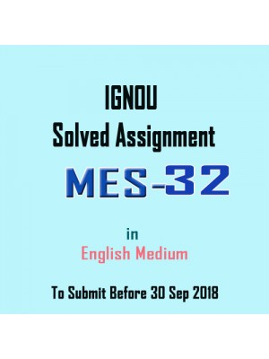 MES-032 English IGNOU Solved Assignment 2018