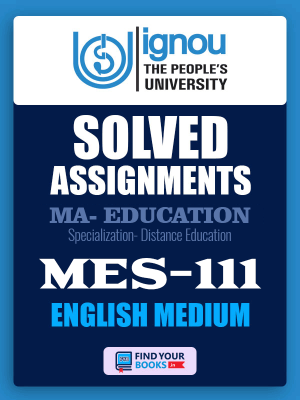 MES-111 IGNOU Solved Assignment for July-2019 Admission in English Medium