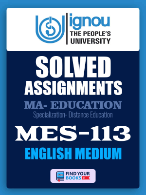 MES-113 IGNOU Solved Assignment for July-2019 Admission in English Medium