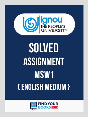MSW-1 IGNOU Solved Assignment 2018-19 in English Medium