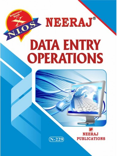 NIOS - 229 Data Entry Operations - Guide Book For Class 10th - English Medium