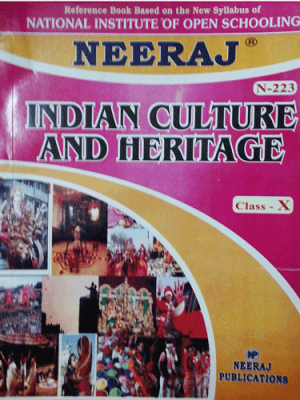 NIOS - 223 Indian Heritage Of Culture - Guide Book For Class 10th - English Medium