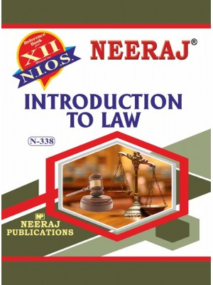 NIOS - 338 - Introduction To Law - Guide Book For Class 12th - English Medium