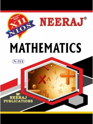 NIOS - 311 Math - Guide Book For Class 12th - English Medium
