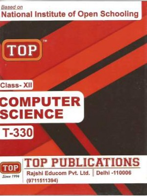 NIOS - 330 Computer Science - Guide Book For Class 12th - Top Publication