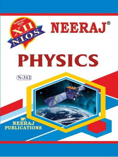 NIOS-312 Physics 312 Guide Book in English Medium for Exams