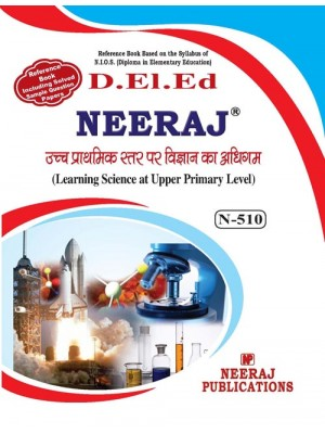 NIOS D.El.Ed. 510. Learning Science at Upper. Primary in English medium