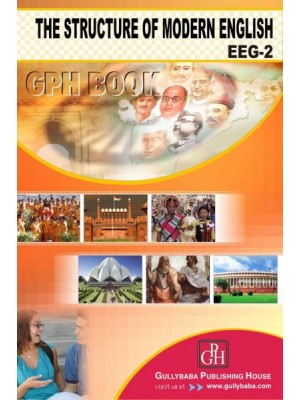 BEGE102 - IGNOU Guide Book For The Structure Of Modern English - GPH Publication