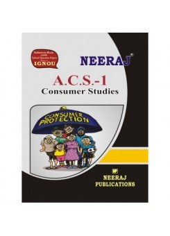 IGNOU :A.C.S. - 1 Consumer Studies (ENGLISH)