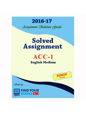ACC-1 IGNOU Solved Assignment 2017-English  Medium