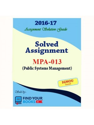 MPA-13 IGNOU Solved Assignment-2017 in English Medium