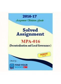 MPA-16 IGNOU Solved Assignment-2017 in English Medium