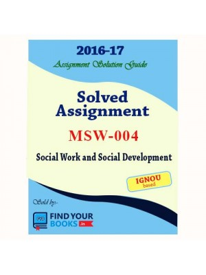 MSW-4 IGNOU Solved Assignment-2017 in English Medium