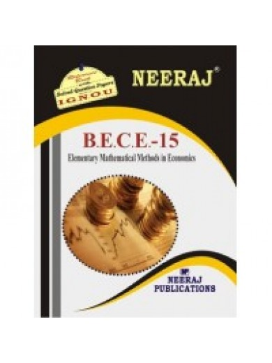 BECE15 Elementary Mathematical Methods In Economics ( IGNOU Guide Book For BECE15 ) English Medium