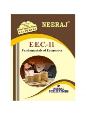 IGNOU: E.E.C. - 11 Fundamentals Of Economics (ENGLISH)