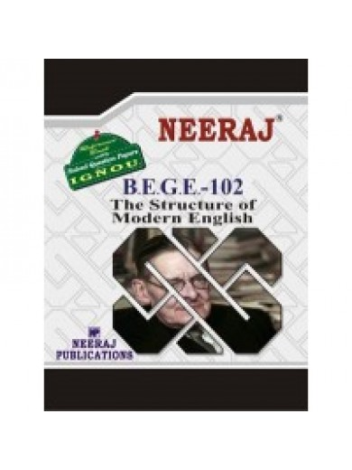 BEGE - 102  The Structure Of Modern English - IGNOU Guide Book For BEGE 102