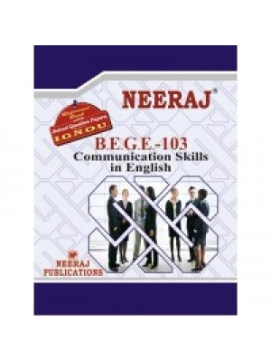 BEGE - 103 Communication Skills In English - IGNOU Guide Book For BEGE103