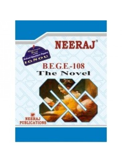 BEGE- 108 Reading The Novel - IGNOU Guide Book For BEGE108