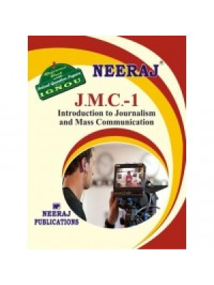 JMC- 1 Into. To Journalism & Mass Communication - IGNOU Guide Book For JMC1 - English Medium