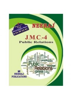 IGNOU : JMC - 4 Public Relations (English)