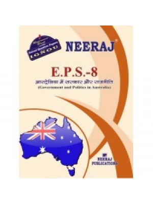 EPS-8 GOVERNMENT AND POLITICS IN AUSTRALIA  - IGNOU Guide Book For EPS8 - Hindi Medium