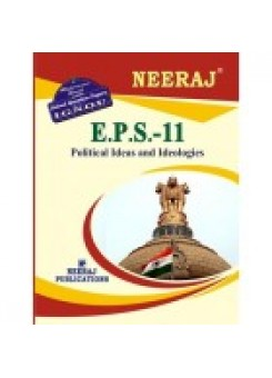 IGNOU : EPS - 11 Political Ideas And Ideologies (ENGLISH)