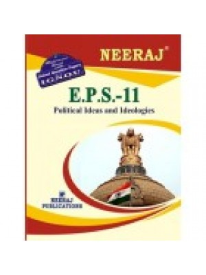 EPS-11 Political Ideas And Ideologies - IGNOU Guide Book For EPS11 - English Medium
