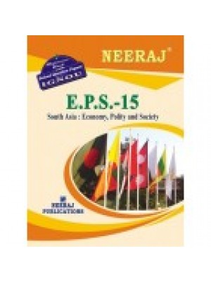 EPS-15 South Asia : Economy, Society and Politics - IGNOU Guide Book For EPS15 - English Medium