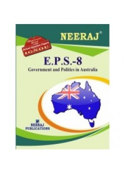 IGNOU : EPS-8 GOVERNMENT AND POLITICS IN AUSTRALIA (ENGLISH)