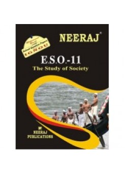 IGNOU : ESO - 11 The Study Of Society (ENGLISH)
