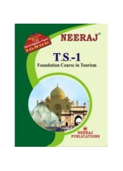 IGNOU : TS - 1 Foundation Course In Tourism (ENGLISH)