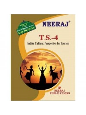 IGNOU : TS- 4 Indian Culture Perspective For Tourism (ENGLISH)