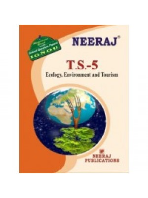 IGNOU : TS- 5 Ecology, Environemnt And Tourism (ENGLISH)