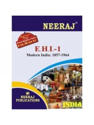 IGNOU : EHI - 1 Modern India (1857 - 1964) - ENGLISH