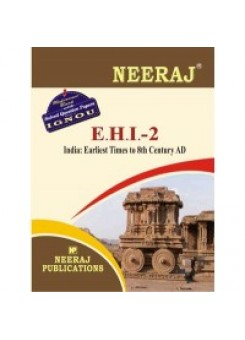 IGNOU : EHI- 2 India: Earliest Times To 8th Century (ENGLISH)