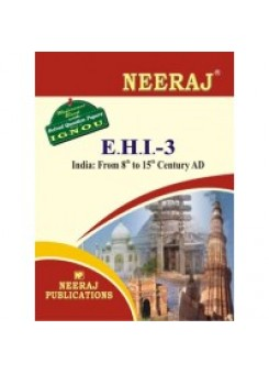 IGNOU : EHI - 3 India: From 8th To 15th Century (ENGLISH)
