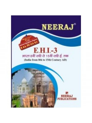 EHI-3 India: From 8th To 15th Century - IGNOU Guide Book For EHI3 - Hindi Medium