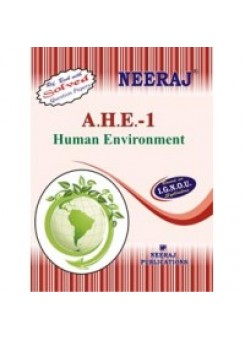 IGNOU : AHE - 1 Human Environment in ENGLISH