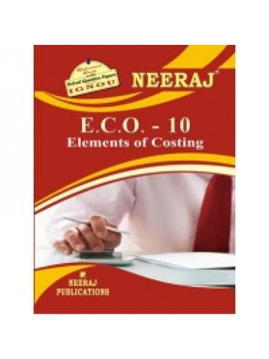 IGNOU : ECO-10 Elements Of Costing (ENGLISH)