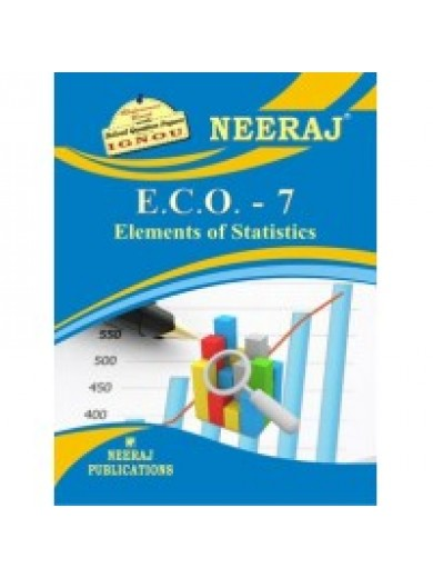 IGNOU: E.C.O.-7 Elements Of Statistics (ENGLISH)
