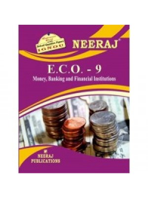 ECO-9 Money, Banking And Financial Institutions - IGNOU Guide Book For ECO9 - English Medium