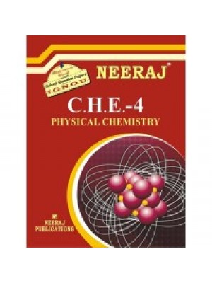 CHE - 4 Physical Chemistry - IGNOU Guide Book For CHE-4 - English Medium