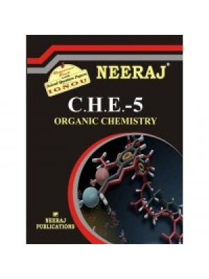 CHE- 5 Organic Chemistry - IGNOU Guide Book For CHE5 - English Medium