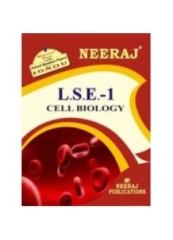 IGNOU : LSE - 1 Cell Biology