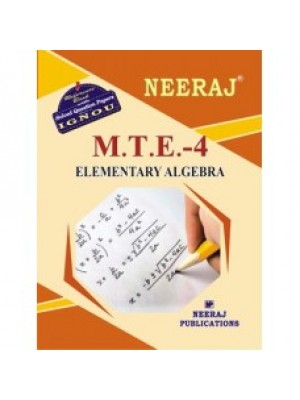 IGNOU : MTE - 4 ELEMETARY ALGEBRA - English