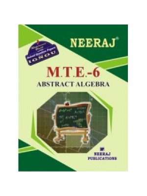 IGNOU : MTE - 6 Abstract Algebra