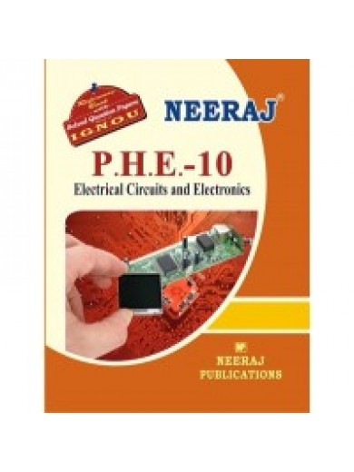 IGNOU : PHE - 10 Electrical Circuits & Electronics