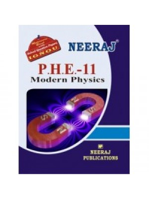 IGNOU : PHE - 11 Modern Physics