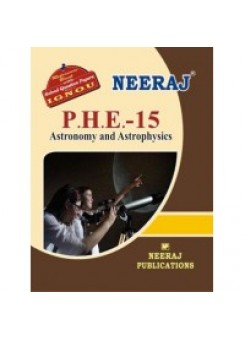 IGNOU : PHE - 15 Astronomy And Astrophysics